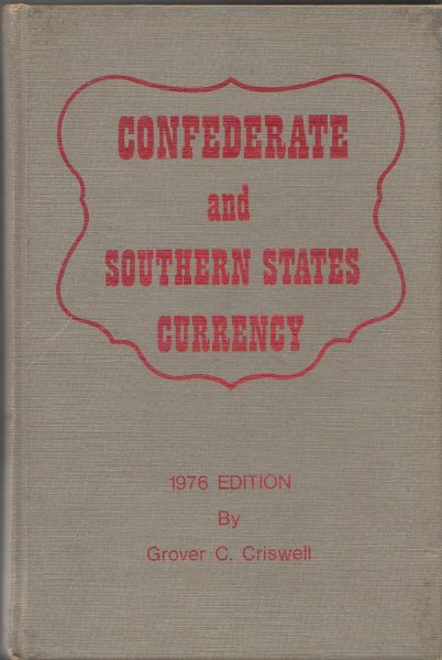 Confederate and Southern States Currency