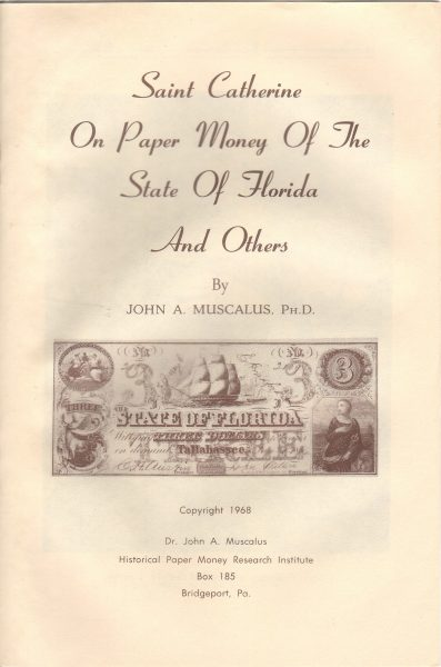 Saint Catherine On Paper Money Of The State of Florida and Others